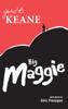 John B. Keane - Big Maggie artwork
