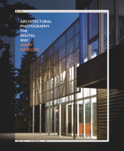 Architectural Photography the Digital Way