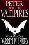 Peter And The Vampires Volume One