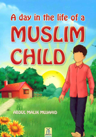 A Day in the Life of a Muslim Child book
