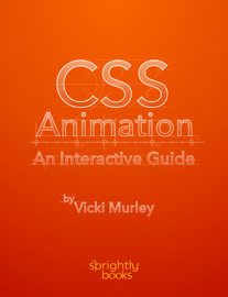 CSS Animation: An Interactive Guide book