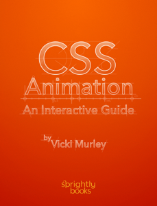 CSS Animation: An Interactive Guide ebook