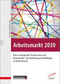 Arbeitsmarkt 2030