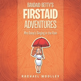 BANDAID BETTY'S FIRSTAID ADVENTURES