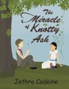The Miracle Of Knotty Ash
