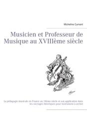 Musicien et Professeur de Musique au XVIIIème siècle