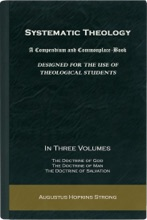 Systematic Theology, A Compendium And Commonplace-Book Designed For The Use Of Theological Students (In Three Volumes: Volume 1 – 3)