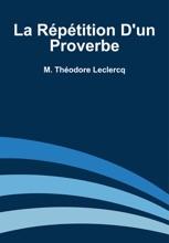 La Répétition D'un Proverbe