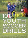101 Great Youth Soccer Drills  Skills And Drills For Better Fundamental Play
