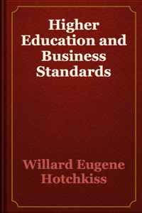 Higher Education and Business Standards
