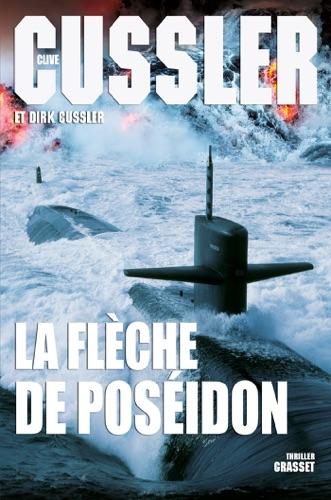 Clive Cussler & Dirk Cussler - La flèche de Poséidon
