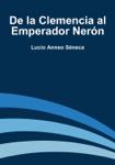 De la Clemencia al Emperador Nerón