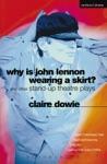Why Is John Lennon Wearing A Skirt