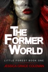 The Former World