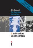 A ditadura escancarada – Edição com áudios e vídeos Book Cover