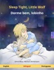 Sleep Tight, Little Wolf – Dorme bem, lobinho (English – Portuguese)