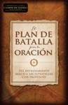 El Plan De Batalla Para La Oracin