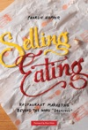 Selling Eating