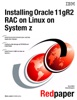 Installing Oracle 11gR2 RAC on Linux on System z