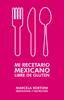 Marcela - Mi recetario mexicano libre de gluten ilustraciГіn