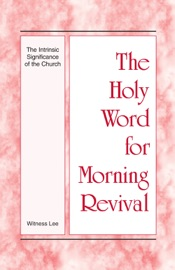 The Holy Word for Morning Revival - The Intrinsic Significance of the Church PDF Download