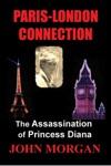Paris-London Connection The Assassination Of Princess Diana