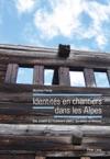 Identits En Chantiers Dans Les Alpes