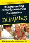 Understanding Prescription Drugs For Canadians For Dummies
