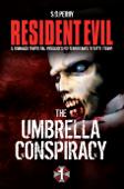 Resident Evil - Book 1 - The Umbrella Conspiracy Book Cover