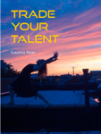 Trade Your Talent