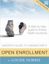 The Insiders Guide To Obamacares Open Enrollment 2015-2016