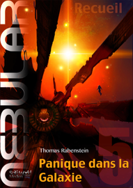 NEBULAR Recueil 5 - Panique dans la Galaxie