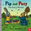 Pip And Posy The Scary Monster