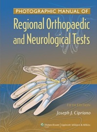 Photographic Manual Of Regional Orthopaedic And Neurologic Tests Fifth Edition