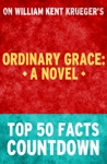 Ordinary Grace A Novel Top 50 Facts Countdown
