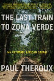 The Last Train to Zona Verde book