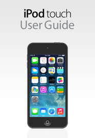 iPod touch User Guide For iOS 7.1 book