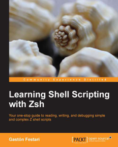 Learning Shell Scripting with Zsh - Gastón Festari