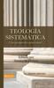 Teología sistemática pentecostal, revisada - Stanley M. Horton