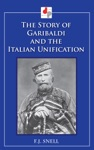 The Story Of Garibaldi And The Italian Unification