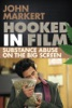 Hooked In Film