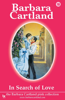 Barbara Cartland - In Search of Love bild