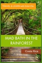 Mad Bath In The Rainforest: Costa Rica