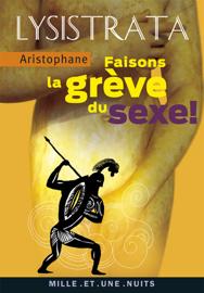 Lysistrata, faisons la grève du sexe