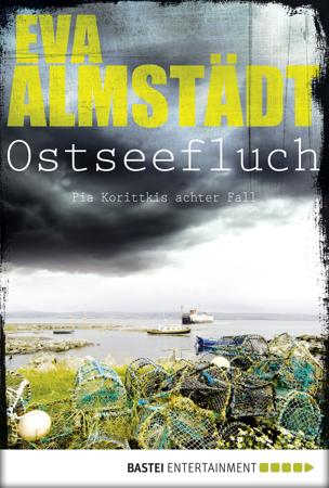 Ostseefluch - Eva Almstädt
