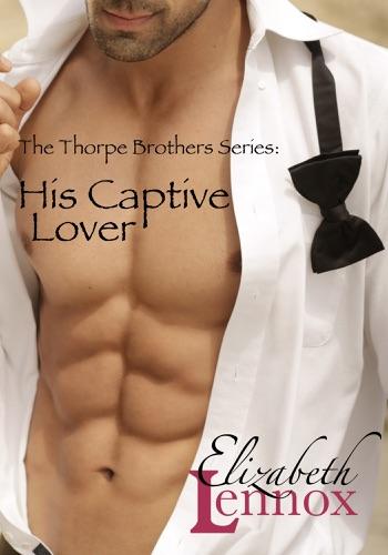 Elizabeth Lennox - His Captive Lover