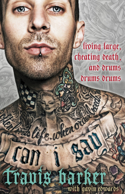 Can I Say - Travis Barker & Gavin Edwards book