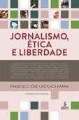 Jornalismo, ética e liberdade Book Cover