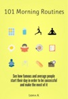 101 Morning Routines A Unique Collection Of All Types Of Morning Rituals