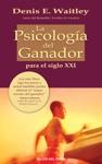 La Psicologa Del Ganador Para El Siglo XXI